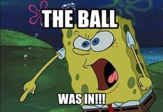 Volleyball meme OMG YES THE LINE JUDGES ARE ALWAYS WRONG I MEAN OBVIOUSLY MY HITS WERE IN
