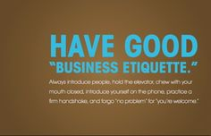 Have good business etiquette - it's the little things Professional Etiquette, Job Fair, Things To Know, Classroom Ideas, Nest, Blogging, Boards, Advice, Social Media