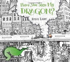 Have+You+Seen+My+Dragon?+-+Steve+Light.+Shopswell+|+Shopping+smarter+together.™
