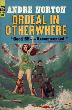Ace Books - Ordeal in Otherwhere - Andre Norton