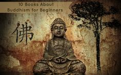 10 Books About Buddhism for Beginners