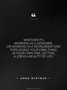 A Complete Roundup of Anna Wintour's Best Career Advice Ever via @WhoWhatWear