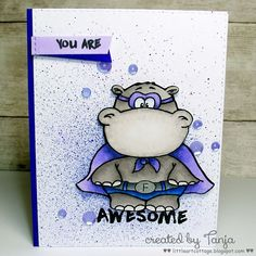 Gerda Steiner Designs: You Are Awesome Hippo