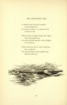 The Sun-Kissed Sea. A beauty rare, beyond compare, is sun-kissed sea. No scene… Poetry Quotes, Book Quotes, Words Quotes, Wise Words, Sayings, Ocean Poem, Sea Poems, Sea Quotes, Morning Kisses