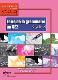 Faire de la grammaire au CE2