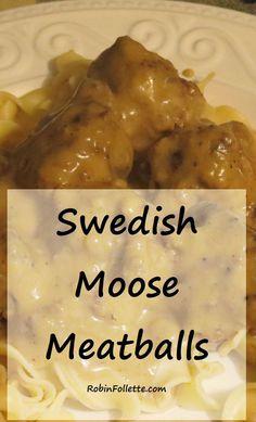 moose recipes - Swedish Meatballs, homemade goodness on a plate Moose Recipes, Wild Game Recipes, Venison Recipes, Mushroom Recipes, Burger Recipes, Fish Recipes, Recipies, Moose Steak Recipe, Bon Appetit