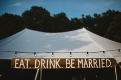 Eat, drink, be married. | Image by Michelle Lyerly