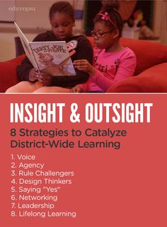 The 8 strategies to catalyze district-wide learning in a 21st-Century world.
