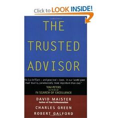 The Trusted Advisor: David H. Maister, Robert Galford, Charles Green: 9780743207768: Amazon.com: Books