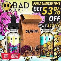 Drop Out by Bad Drip - My Jam And Gooby Liquids 60mL