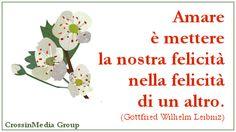 #Amare è mettere la nostra #felicità nella felicità di un altro. (#Leibniz) #amore #sentimenti #innamorati #sentimento #tiamo