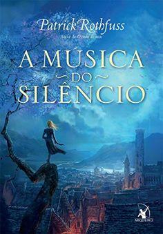 Título: A Música do Silêncio Título original: The Slow Regard of Silent Things Autor: Patrick Rothfuss Publicação: janeiro de 2015 Número de páginas:135 páginas Editora: Arqueiro ISBN: 978858041353...