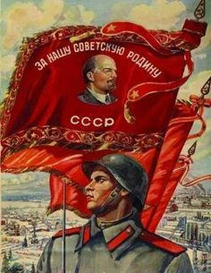 'For Our Soviet Motherland' Soviet Poster
