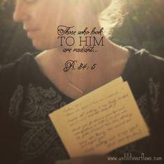 {Scripture 4 Sunday • Ps. 34: 5a} www.untilitoverflows.com
