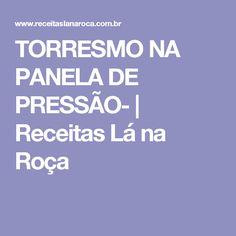TORRESMO NA PANELA DE PRESSÃO- | Receitas Lá na Roça