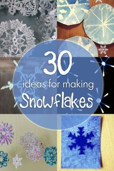 30 beautiful, fun, and creative snowflake crafts for kids! SO MANY great ideas for winter (preschool, kindergarten, kids activities, winter activities)