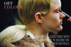 M.A.C Presents The Autumn/Winter 2014 Makeup Trends: Part 1 - OFF COLOUR and STREAMLINED