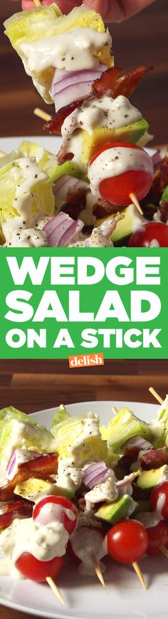 You'll never call lettuce boring again after trying this Wedge Salad On A Stick. Get the recipe from Delish.com.
