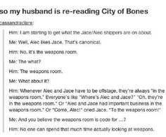 Mortal Instruments. Alec/Jace in the weapons room....too funny!!