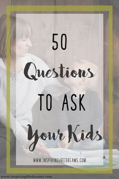 50 Fun Questions To Ask Your Kids – Get To Know Them Better Today! Do you want to get to know your children better? Here's a list of 50 questions to ask your kids. Their answers may surprise you! Parenting Advice, Kids And Parenting, Parenting Classes, Fun Questions To Ask, This Or That Questions, 365 Questions, Getting To Know You, Raising Kids, Raising Daughters