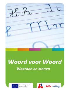 Woord voor Woord : mondelinge vaardigheden NT2 voor analfabete beginners. Docentenhandleiding en woorden en zinnen