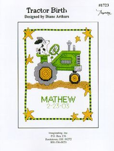 Tractor Birth - Cross Stitch Pattern  i have to make this for E!