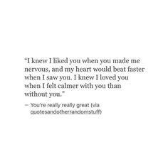 Have to be honest I was very nervous last time. I love you. - Have to be honest I was very nervous last time. I love you. Informations About Have to be honest I w - Poem Quotes, Words Quotes, Wise Words, Qoutes, Sayings, Love Quotes For Him, Quotes To Live By, I Needed You Quotes, Love Again Quotes