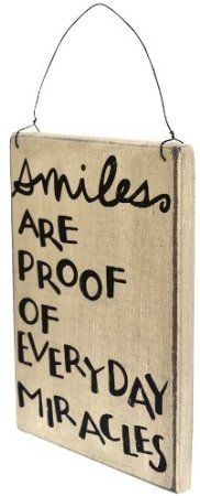 Smiles Are Proof of Everyday Miracles Vintage Print Sign