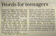 """These words are not only applicable to teenagers but to a number of """"grown"""" folks today ...don't you think?"""