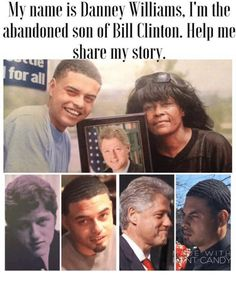 Bill Clinton's Abandon BLACK Son. Danney Williams-Clinton
