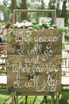 Rustic Wedding Sign Where you go I will go and where you stay I will stay / http://www.deerpearlflowers.com/perfect-rustic-wedding-ideas/