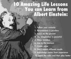 10 Life Lessons from Einstein   Subscribe to my blog at: http://lifeslearning.org/      Twitter: @ sapelskog.  Counselors, join us at: Facebook.com/LifesLearningForCounselors* Everyone, Join us at: www.facebook.com/LifesLearningForEveryone *