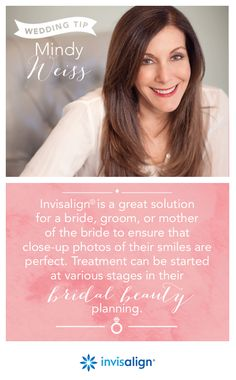 Celebrity wedding planner Mindy Weiss says a wedding photography trend for 2014 is close-up body shots like shoulders, feet, eyes, hands and mouths. She says Invisalign is a great solution for a bride, groom, or mother of the bride to ensure that close-up photos of their smiles are perfect, especially since treatment can be started at various stages in bridal beauty planning.