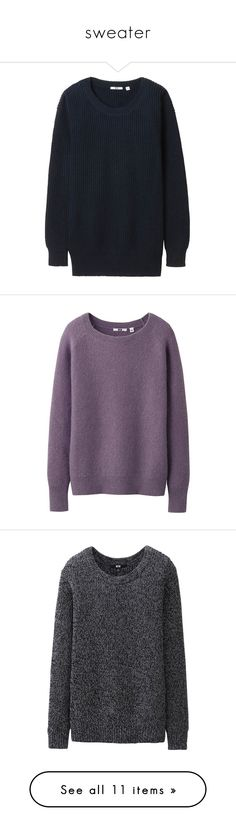 """""""sweater"""" by jasmimestefany ❤ liked on Polyvore featuring tops, tunics, uniqlo, loose fit tops, crew neck tops, cut loose tops, loose tops, sweaters, blusas and perrie edwards"""
