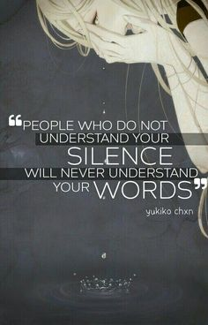 Anime quote We all need Silence within ourselves. A time of reflection, away from people, helps us to come back victoriously! Great Quotes, Quotes To Live By, Me Quotes, Motivational Quotes, Inspirational Quotes, True Words, Beautiful Words, Decir No, Positive Quotes