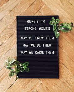 here's to strong women #feminism #internationalwomensday