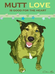 The best of all pure breeds, Mutts! Poster art for National Mutt Day - Dec Love Pet, Puppy Love, All Dogs, Best Dogs, National Mutt Day, American Dog, Pets 3, Animal Posters, Funny Cute