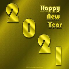 Free Golden New Year Background 2021 Happy New Year Hd, Happy New Year Banner, Happy New Year Images, New Year Greeting Cards, New Year Greetings, New Years Background, New Years Poster, Vector Free Download, Banner Design