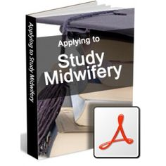 SMNET GUIDE TO APPLYING TO STUDY MIDWIFERY