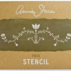 Annie Sloan Stencil Freya - £6.99.  287x410mm stencil, 317x105mm image size. Available from Dovetailsvintage.co.uk