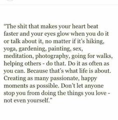 Exactly, u get 1 life on this earth don't waste it Words Quotes, Wise Words, Life Quotes, Sayings, Qoutes, Passion Quotes, Quotes Quotes, Pretty Words, Beautiful Words