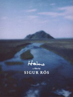 HEIMA, filmed in Iceland about the Icelandic musical group, Sigur Ros.  Beautiful!