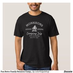 Fun Retro Family Reunion Camping Trip Campfire Tee Shirt