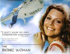 The Bionic Woman!