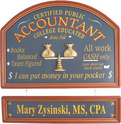 Northwest Gifts - Accountant CPA Gift Sign Personalized, $99.95 (http://northwestgifts.com/products/Accountant-CPA-Gift-Sign-Personalized.html)