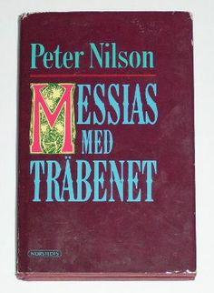 Messias med träbenet av Peter Nilsson