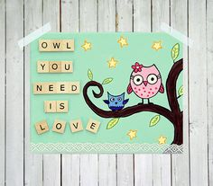 Owl nursery print - Owl you need is love - nursery art - nursery decor - owls - quote print - wooden letter tiles - lace border - 8x10 print