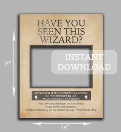 Wanted poster prop, Instant Download, giant photobooth prop, harry potter, 'Have you seen this wizard' wedding, party selfies, fun prop by YouGrewPrintables on Etsy https://www.etsy.com/listing/242142711/wanted-poster-prop-instant-download