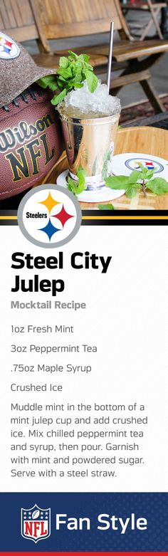 Cold as steel, this Pittsburgh mint julep is a perfect fit for the Steel City. Whip up a tray of these crushed-ice concoctions and earn the MVP of your next Steelers Homegate.