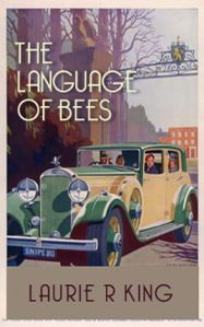 The Language of Bees by Laurie. R. King. 7 out of 10 stars!